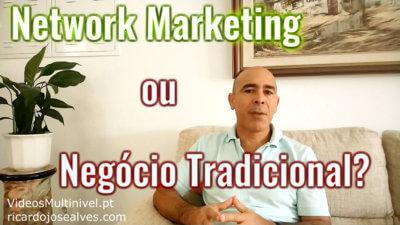 Network Marketing versus Negócio Tradicional