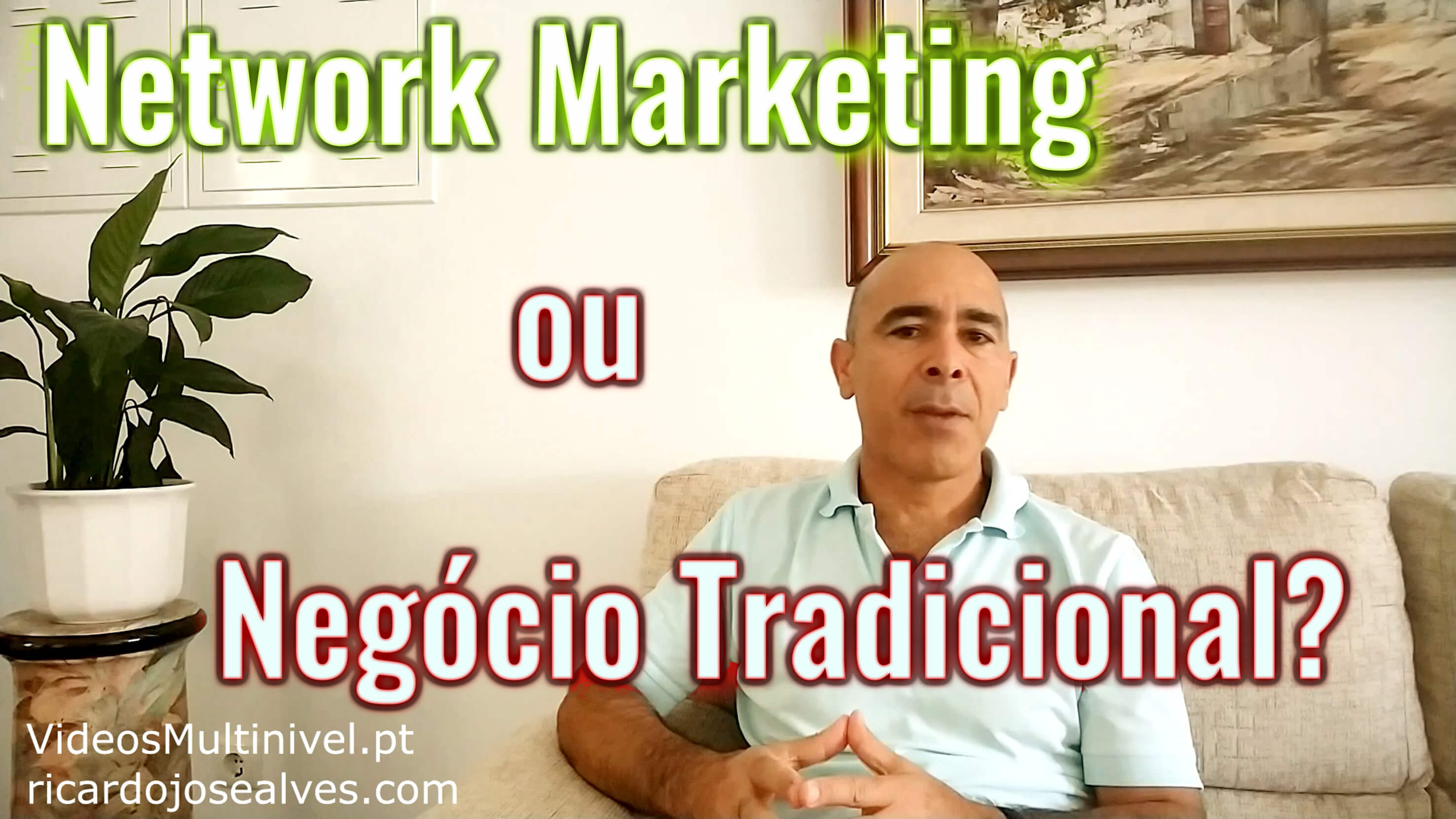 Network Marketing versus Negócio Tradicional